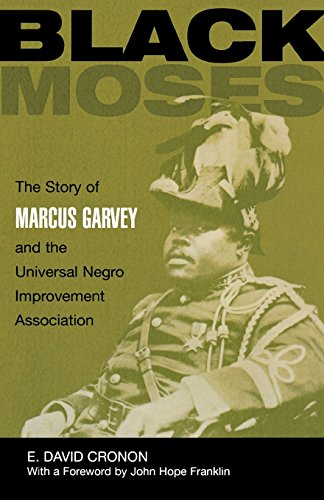 Books : Black Moses: The Story of Marcus Garvey and the Universal Negro Improvement Association