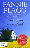 Me Muero Por Ir Al Cielo, Fannie Flagg, 8498721709