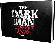 The Dark Man: o Homem que Habita a Escuridão