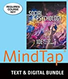 Bundle: Social Psychology, Loose-Leaf Version, 10th + LMS Integrated for MindTap Psychology, 1 term (6 months) Printed Access Card