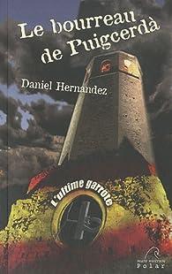 Le bourreau de Puigcerda par Daniel Hernandez