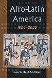 Afro-Latin America, 1800-2000
