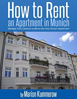 How to Rent an Apartment in Munich by [Kummerow, Marion]