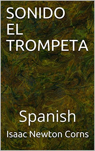 SONIDO EL TROMPETA: Spanish (Spanish Edition) - Kindle ...