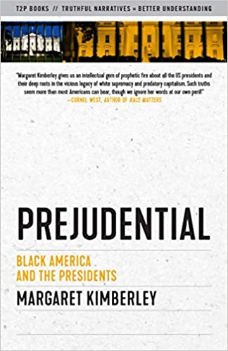 Amazon Fr Prejudential Black America And The Presidents