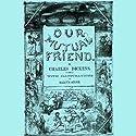 Our Mutual Friend Hörbuch von Charles Dickens Gesprochen von: Jim Killavey