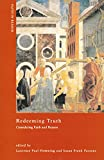 img - for Redeeming Truth: Considering Faith and Reason (ND Faith in Reason) book / textbook / text book
