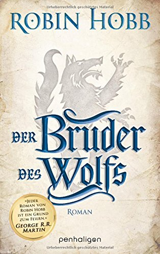 Der Bruder des Wolfs: Roman (Die Chronik der Weitseher, Band 2)