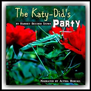 Miss Katy-Did's Party Audiobook