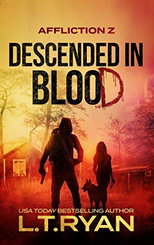 affliction z descended in blood post apocalyptic thriller lt ryan