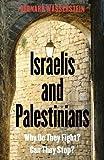 Israelis and Palestinians, Bernard Wasserstein, 0300137648