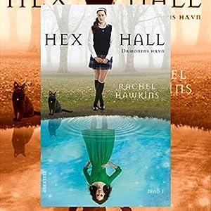 Dæmonens hævn (Hex Hall 1) Hörbuch