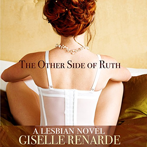 The Other Side of Ruth: A Lesbian Novel Audiobook [Free Download by Trial] thumbnail