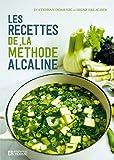 Les recettes de la méthode Alcaline