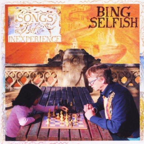 Amazon.com: Songs Of Inexperience: Bing Selfish: MP3 Downloads