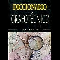 DICCIONARIO GRAFOTÉCNICO