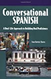 Conversational Spanish : A Real-Life Approach to Building Oral Proficiency, Kattán-Ibarra, Juan, 0844273430