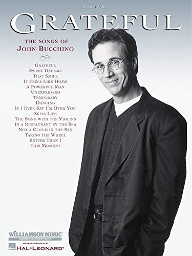 Grateful - The Songs of John Bucchino