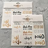 Words Tattoos -- Gold + Silver Tattoos by TribeTats -- Sayings Include Bad Betch, Like A Boss (Sayings Variety Set)