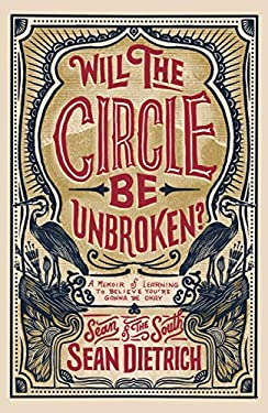 Will the Circle Be Unbroken?: A Memoir of Learning to Believe You're Gonna Be Okay