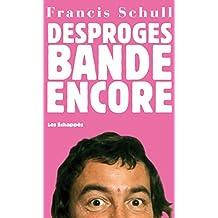 Desproges bande encore (French Edition)