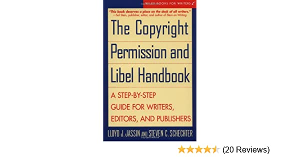 Amazon the copyright permission and libel handbook a step by amazon the copyright permission and libel handbook a step by step guide for writers editors and publishers 9780471146544 lloyd j jassin thecheapjerseys Gallery