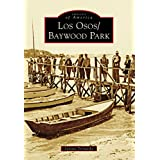 Los Osos/Baywood Park (Images of America)