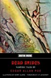 img - for Dead Brides: Vampiric Tales By Edgar Allan Poe (Crypt Of Poe) book / textbook / text book