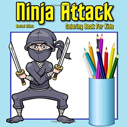 Ninja Attack - Coloring Book For Kids: Cartoon Warrior ...
