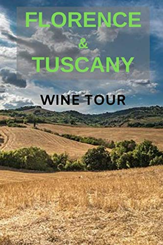 (Florence And Tuscany Wine)