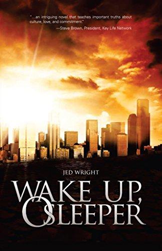 Wake Up, O Sleeper (Wake Up, O Sleeper Trilogy Book 1) by [Wright, Jed]