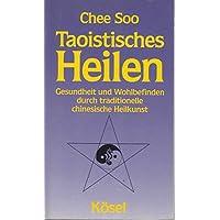 Taoistisches Heilen