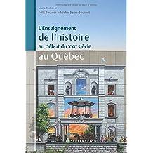 Enseignement de l'histoire au début du XXIe siècle au Québec