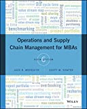 Operations and Supply Chain Management for MBAs 6th Edition