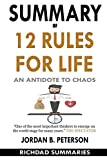 #1: SUMMARY of 12 Rules for Life: An Antidote to Chaos by Jordan B. Peterson