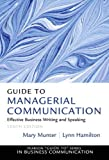 Guide to Managerial Communication (Guide to Series in Business Communication)