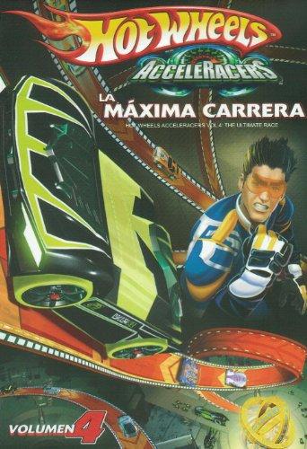 (HOTWHEELS LA MAXIMA CARRERA VOL.4 (HOTWHEELS ACCELERACERS VOL.4:THE ULTIMATE RACE))