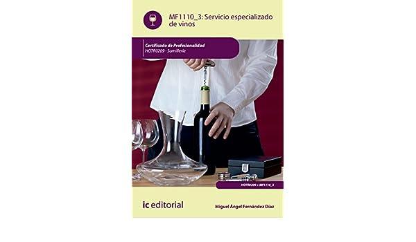 Amazon.com: Servicio especializado de vinos. HOTR0209 (Spanish Edition) eBook: Miguel Ángel Fernández Díaz: Kindle Store