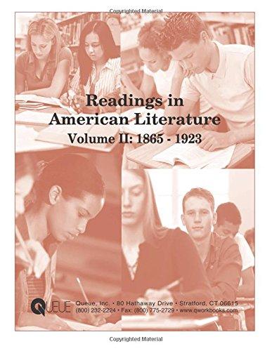 Read Online Readings in American Literature Volume II: 1865 - 1923 PDF