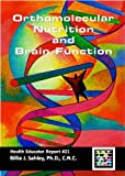 Orthomolecular Nutrition and Brain Function - Health Educator Report #21