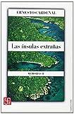 Las ínsulas Extrañas, Ernesto Cardenal, 9681669355