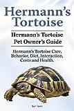 Hermann's Tortoise Owner's Guide. Hermann's Tortoise book for Diet, Costs, Care, Diet, Health, Behavior and Interaction. Hermann's Tortoise Pet.