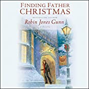 Finding Father Christmas: A Novella | Robin Jones Gunn