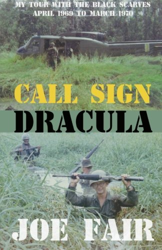 Call Sign Dracula: My Tour with the Black Scarves April 1969 to March - Dracula Head