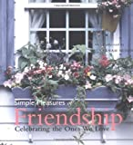 Simple Pleasures of Friendship, Susannah Seton, 1573248681