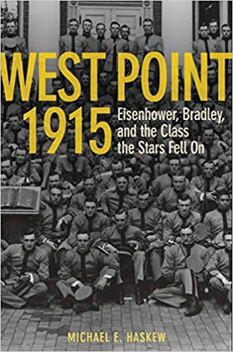 Amazon.com: West Point 1915: Eisenhower, Bradley, and the ...