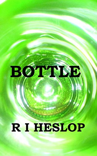 Bottle by R I Heslop