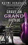 Grave on Grand Avenue (An Officer Ellie Rush Mystery)
