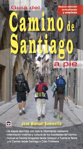 Descargar Libro GuÍa Del Camino De Santiago A Pie José Manuel Somavilla