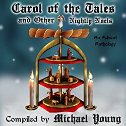 Carol of the Tales and Other Nightly Noels